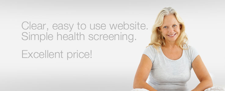 Clear, easy to use website. Simple health screening. Excellent price!