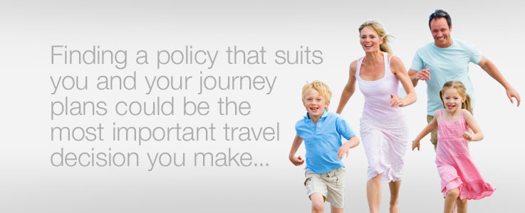 Finding a policy that suits you and your journey plans could be the most important travel decision you make